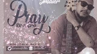 JMAIER   PRAY BO MPAE (PROMO BY DJ WAZZY SWEDEN 🇸🇪