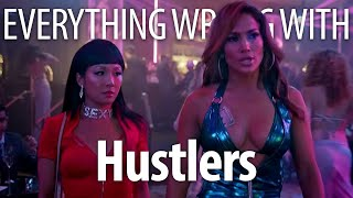 Everything Wrong With Hustlers In 13 Minutes Or Less