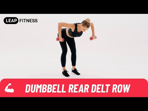 How to Do:DUMBBELL REAR DELT ROW