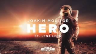 Joakim Molitor   Hero Ft. Lena Leon