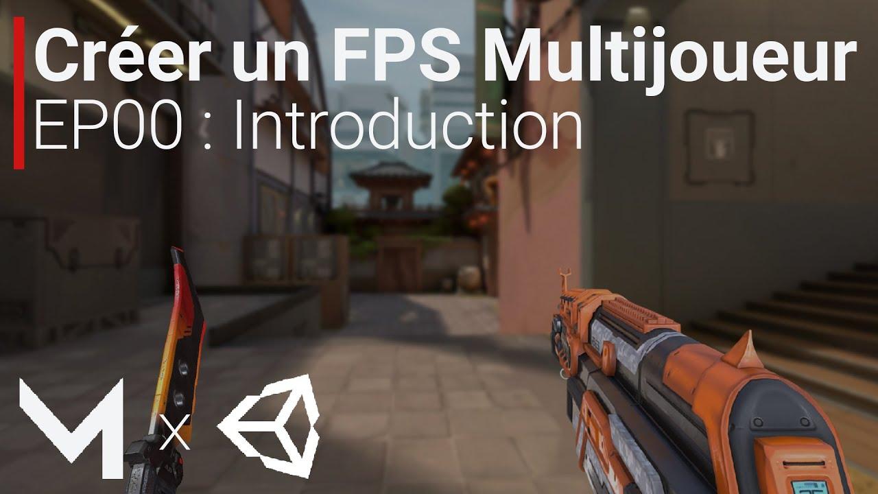 Créer un FPS MULTIJOUEUR avec Mirror sur Unity (EP00 : Introduction à la série)