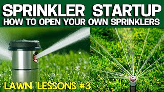 How to Open your Lawn Sprinklers / Irrigation System - Save Money
