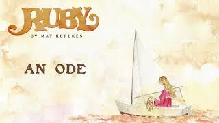 Mat Kerekes   An Ode (Official Audio)
