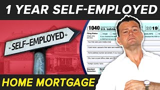 One Year Self-Employed Home Mortgage: Can you Qualify?