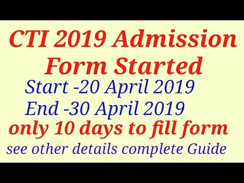 CTI Admission 2019 CITS form Start 20 April 2019 - 4D Videos & MP3