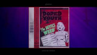 COTTONMOUTHCLUB - DOPED YOUTH Vol. 2
