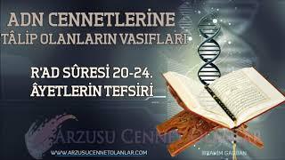 ADN CENNETLERİNE TÂLİP OLANLARIN VASIFLARI