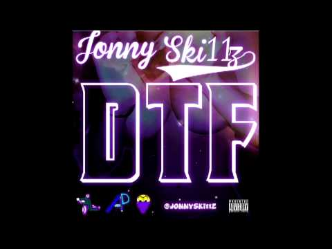 Jonny Ski11z- DTF (Prod by Space Ghost Purp)