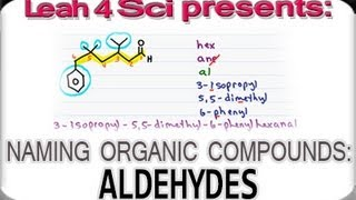 Naming Aldehydes Using IUPAC Nomenclature by Leah4sci