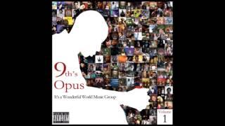 9th Wonder - 9th's Opus It's A Wonderful World Music Group - Volume 1 (FULL ALBUM)