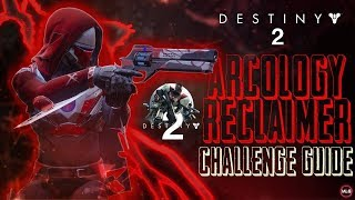 Destiny 2 | Arcology Reclaimer Challenge Guide | Pacific Arcology Enemies Location | PS4