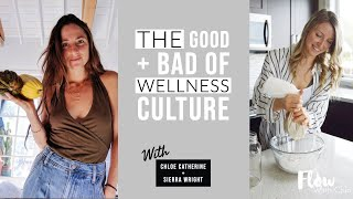 The Good + Bad of Wellness Culture