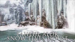 TES V - Skyrim Mods: Fahliil Alok - Snow elves house