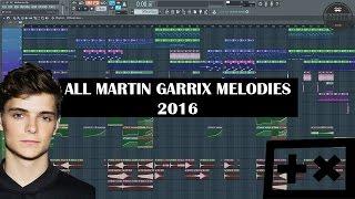 All Martin Garrix Melodies 2016 UPDATED + FREE FLP
