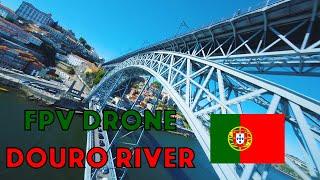 Portugal - FPV Drone Douro River