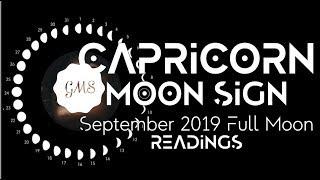 CAPRICORN MOON SIGN September Full Moon READINGS 2019