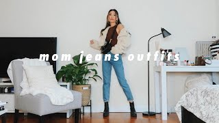 STYLING: MOM JEANS | Casual Outfit Ideas