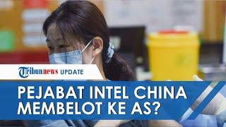 Pejabat Intel China Menghilang, Diduga Membelot Bawa Info Rahasia Virus Corona ke Amerika Serikat