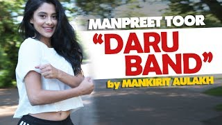 "Manpreet Toor   ""Daru Band""   Mankirt Aulakh"