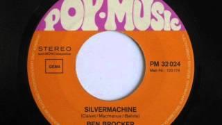 "Ben Brocker - Silver Machine / Silvermachine 7"" obscure German Hawkwind Cover-version"