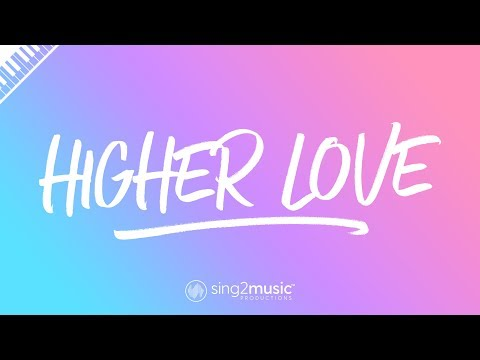 Higher Love (Piano Karaoke Instrumental) Steve Winwood, Whitney Houston & Kygo