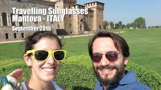 Mantova | Italy | Travel Vlog by Travelling Sunglasses
