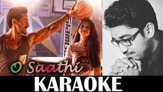 Baaghi 2 : O Saathi Karaoke | Atif Aslam | Instrumental | KRS