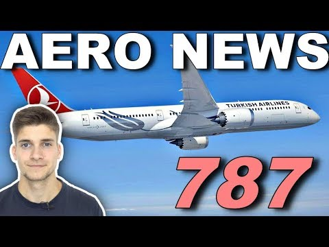 TURKISH AIRLINES 787 & JAPAN AIRLINES A350! AeroNews
