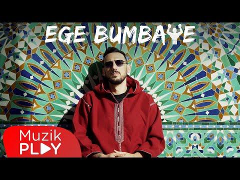 Ege Çubukçu - Ege Bumbaye (Official Video) Sözleri