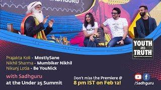 YouTubers MostlySane, Mumbiker Nikhil & Be YouNick With Sadhguru