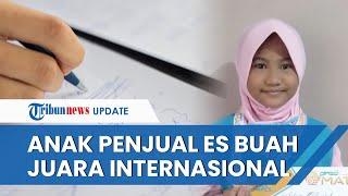 Sosok Anggun, Anak Penjual Es Buah di Gresik Peraih Juara Olimpiade Matematika Tingkat Internasional