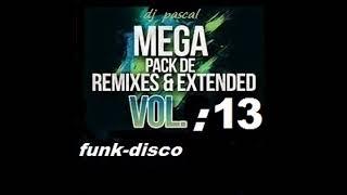 MEGA REMIXES FUNK - DISCO 2018 VOL : 13