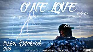 Alex Erreapé - One Love [Prod By ProttowMuzik]