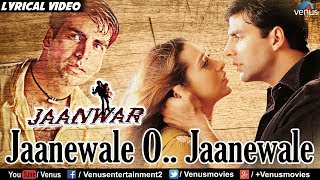 Jaanewale O  Jaanewale - Lyrical Video | Jaanwar - YouTube