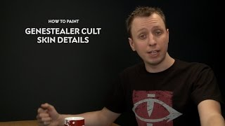 WHTV Tip of the Day - Genestealer Cult Skin Details.