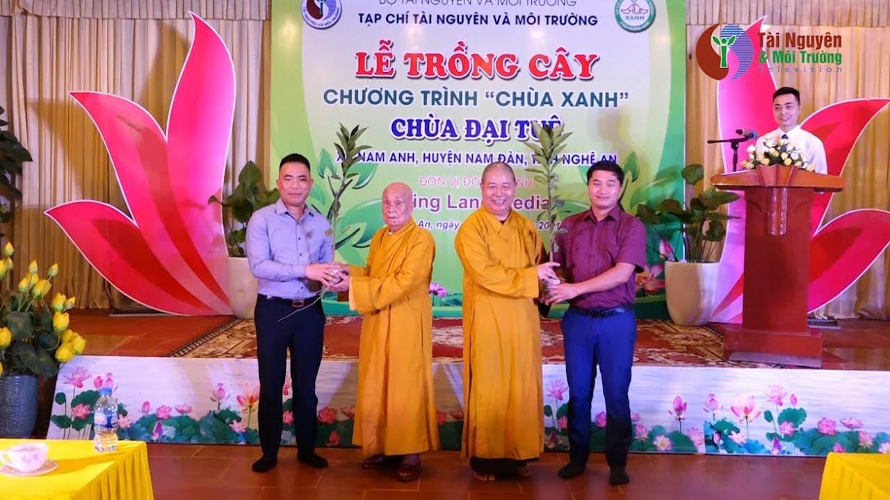 """Chương trình """"Chùa Xanh"""" trồng cây tại chùa Đại Tuệ, Nghệ An"""