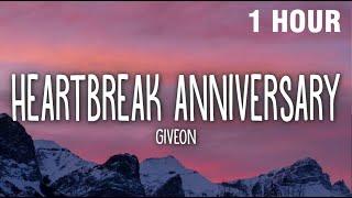 [1 HOUR] Giveon - Heartbreak Anniversary (Lyrics)