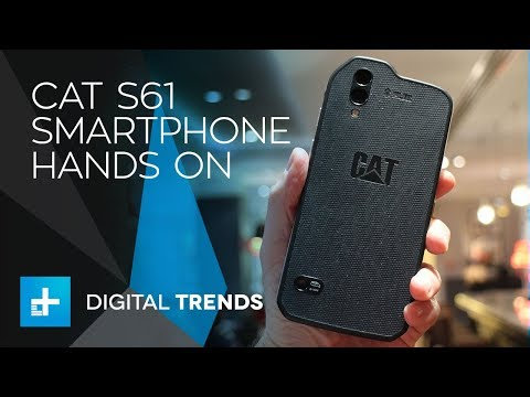 Cat S61 Smartphone – Hands On Review