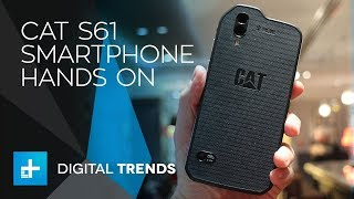 Cat S61 Smartphone - Hands On Review