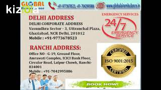 Helpful Facility of Global Air Ambulance Services in Delhi and Ranchi