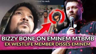 """Westlife Former Member """"Brian McFadden"""" Goes At Eminem, Gets Blasted & Bizzy Bone Speak on Eminem"""