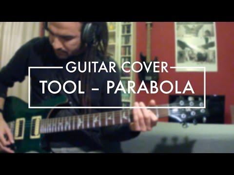 Tool - Parabol/Parabola (Guitar Cover)