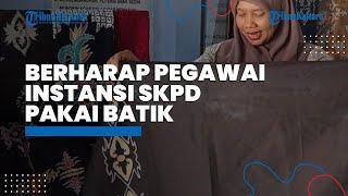 Pengrajin Batik Lulantatibu di Nunukan Harap Pegawai Instansi SKPD Pakai Batik