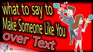 How to Make Someone Like You over Text | animated