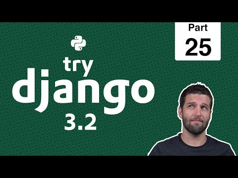 25 - Django Logout View - Python & Django 3.2 Tutorial Series thumbnail