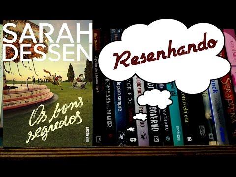 Resenha: Os bons segredos por Sarah Dessen