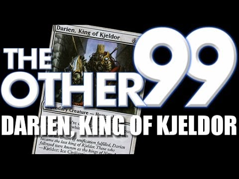The Other 99, Ep. 58: Darien, King of Kjeldor