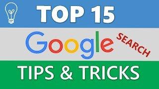 Top 15 Google Search tips & tricks 2017