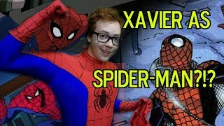 What If Xavier WAS SpiderMan