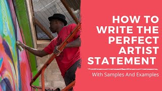 How to write an Artist Statement for artists - Examples & Samples included